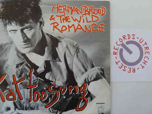 Herman Brood & his Wild Romance - Tat Too Song / Answer as a man
