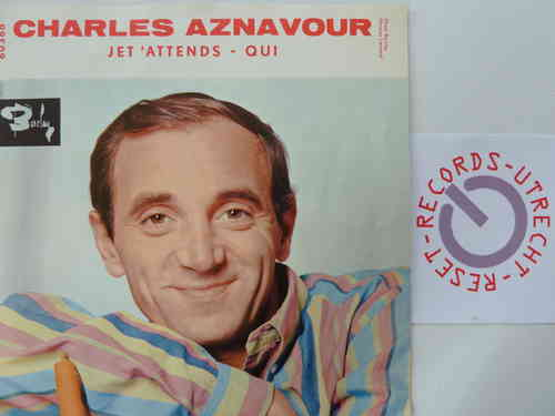 Charles Aznavour - Je t'attends / Qui