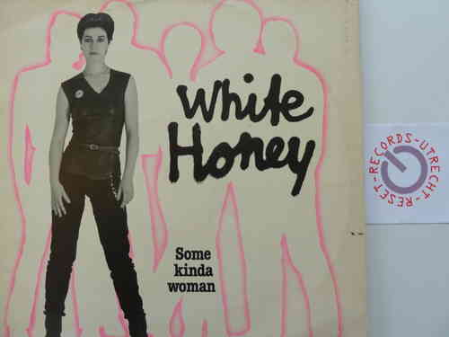 White Honey - Some Kinda Woman