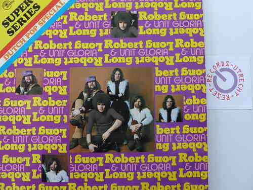 Robert Long & Unit Gloria - Robert Long & Unit Gloria