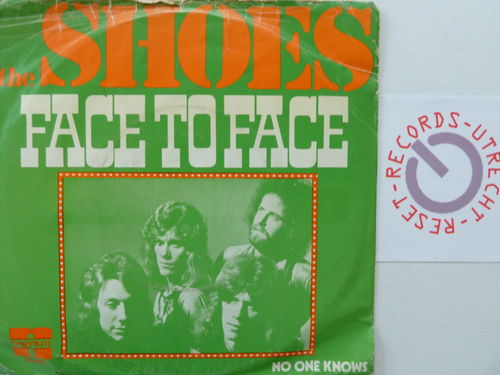 Shoes - Face to Face / No one knows
