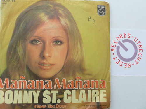 Bonnie St. Claire - Manana Manana / Close the door