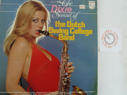 Dutch Swing College Band -  The Dixie Sound Of The Dutch Swing College Band