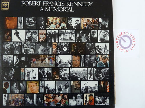 Robert Francis Kennedy A Memorial