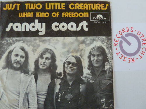 Sandy Coast - Just two little creatures / What kind of freedom