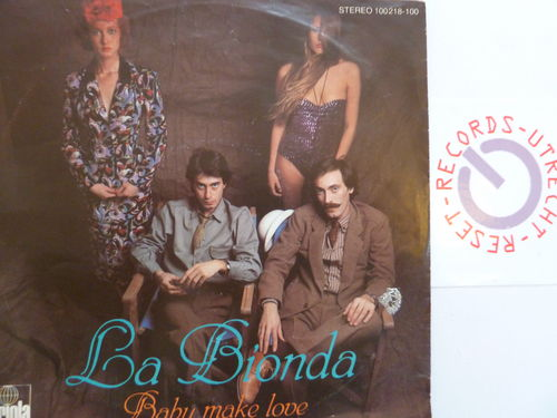 La Bionda - Baby make love / There's no other way