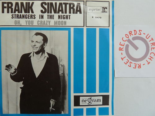 Frank Sinatra - Strangers in the night / Oh you crazy moon