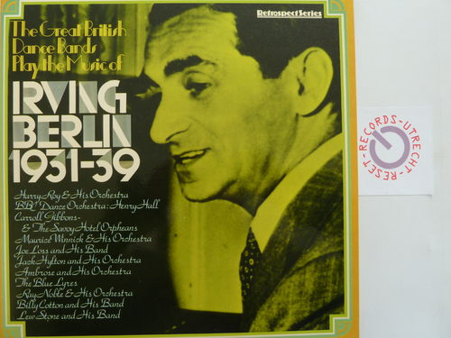 Various artists - The Great British Dance Bands play the music of Irving Berlin 1931-39