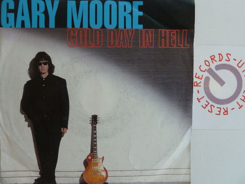 Gary Moore - Cold day in hell / All time low