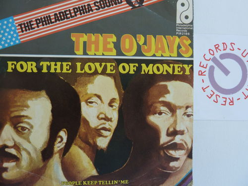 The O'Jays - For the love of money / People keep tellin me