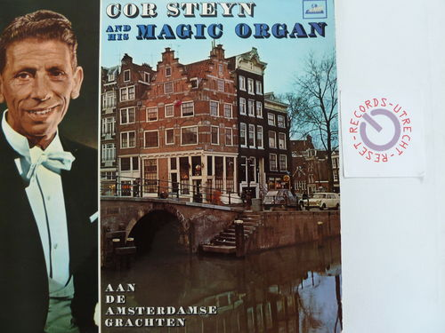 Cor Steyn and his Magic Organ - Aan de Amsterdamse Grachten