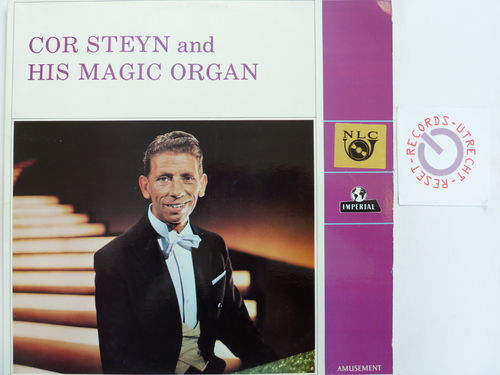 Cor Steyn and his Magic Organ - Cor Steyn and his Magic Organ