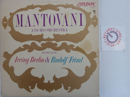 Mantovani and his Orchestra - The Music of Irving Berlin + Rudolf Friml