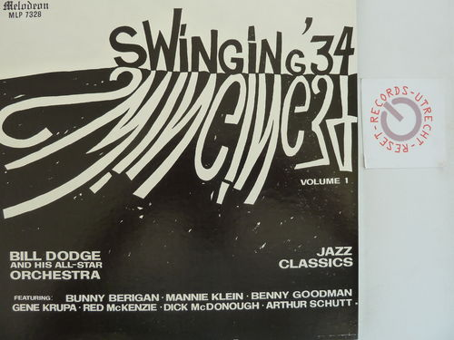 Bill Dodge and his all star orchestra - Swinging '34 Vol. 1