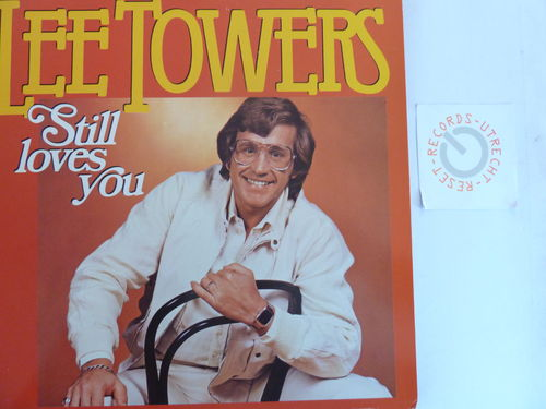 Lee Towers - Still loves you